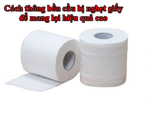 Cách thông bồn cầu bị nghẹt giấy để mang lại hiệu quả cao